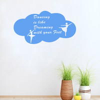 Wholesale Dance Decals For Walls - Dancing is like Dreaming Quote Wall stickers Creative Cloud Rome Decor Removable Vinyl Wall Art Decal