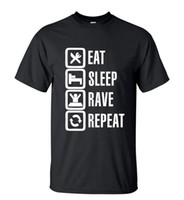 Wholesale Funny Rave Shirts - Wholesale- 2016 Summer Style Funny Eat Sleep Rave Repeat T-Shirt Men Casual Short Sleeve Round Neck T shirt Fashion Streetwear Hip Hop Tops
