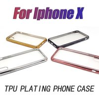 Wholesale Iphone Gold Plating Case - Plating TPU Transparent Case For Iphone X 8 7 plus Samsung S7 S6 edge Ultra thin Silicone Electroplate Soft Clear cell phone cases