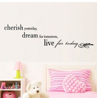 Wholesale Wall Sticker Yesterday - AW9064 Cherish Yesterday Dream for Tomorrow Quotes Wall Stickers Removable Vinyl Art Live for Today Quoe Decals Home Decals