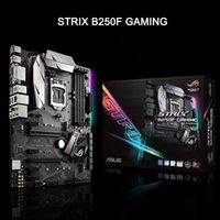 Wholesale Intel Sli Motherboards - ASUS STRIX B250F GAMING Motherboard LGA1151 7Gen Core I7 I5 I3 Pentium Celeron RAM Dual Channel DDR4 64G 2400MHz B250 Mainboard Systemboard