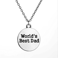 Wholesale Best Dad - Wholesale-Fashion Best Dad In The World Love Daddy Father Pendant Necklace Family Men Jewelry Gift Silver Plated Necklaces