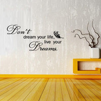 Wholesale vinyl surfaces - 9113 Don't Dream Your Life, Live Your Dream Quotes Wall Sticker Butterfly Covering Motivational Decals Home Decor