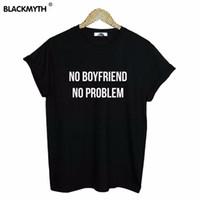 Wholesale Ladies White Boyfriend Shirt - Wholesale-Women T shirt NO BOYFRIEND NO PROBLEM Letters Print Cotton For Lady White Black Tops