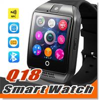 ingrosso nfc smartwatch-Q18 smartwatch per telefoni Android Bluetooth Smartwatch con fotocamera Supporto originale q18 Tf sim Slot per scheda Connessione Bluetooth NFC