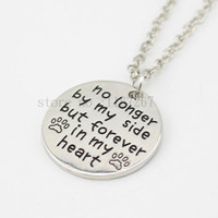 """Wholesale Tin Prints - 2015 new """"no longer by my side but forever in my heart """"Pet Lover Dog Paw Pendant Necklace Pet Paw Print Tag Wholesale Jewelry"""