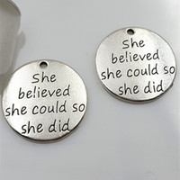 Wholesale Believe Letters - Antique Silver Word Message Charms She believed she could so she did Charms letter engraved pendant Inspirational Jewelry