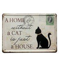 """Wholesale House Signs Plaques - Wholesale- 2017 New Hot """"A Home without a Cat is Just a House"""" Vintage Shabby Pub Sign Tin Plaque Home Decor Metal Wall Stickers"""