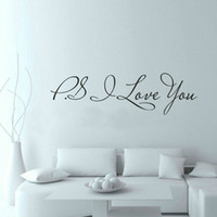 Wholesale I Love Wall - 58*15cm PS I Love You Wall Art Decal Home Decor Famous & Inspirational Quotes Living Room Bedroom Removable Wall Stickers