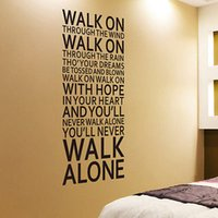 Wholesale Large Size Art You ll Never Walk Alone Vinyl Wall Sticker Home Decor Wall Decal