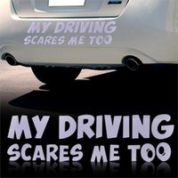 Wholesale Funny Drives - Car Stickers My Driving Scares Me Too Window Bumper Van Custom Funny Vinyl Sticker Decals For Mercedes Toyota Nissan VW Audi