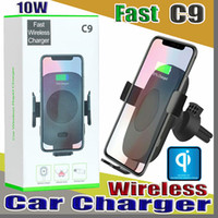 Wholesale C9 QI Fast Wireless Car Charger W Automatic Infrare Induction Air Vent Car Phone Holder for iPhone Plus X Samsung
