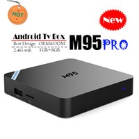 Wholesale Original Android TV Box M95 PRO Quad Core GB GB K H P Video Streaming Android TV Boxes Better MXQ PRO RK3229 TX3 X96 H96