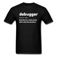 attraktive schwarze männer großhandel-Lustige Debugger Definition Männer Brief T Shirt Straße Attraktive Schwarz Weiß Tops T-Shirt Baumwolle Crew Neck Kleidung