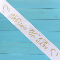 Wholesale hot hen party - Fashion Hen Party Satin Sash With Bride To Be Wedding Favors Decor Bridal Sets Romantic Festive Shoulder Straps Hot Sale 1 7hp YY