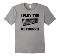 Wholesale Breathable Gag - I play the keyboard funny gag t-shirt design for pc gamers
