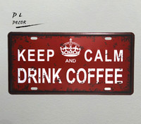 Wholesale Wall Decal Vintage - DL- keep calm drink coffee License plate vintage Metal Sign for garage shop cafe wall decals