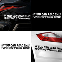 Wholesale word laptop for sale - Car Styling Word Car Sticker for Door Window Laptop Decal Cars Motorcycle Decorate Accessory IF YOU CAN READ THIS YOU RE TOO F CKING CLOSE
