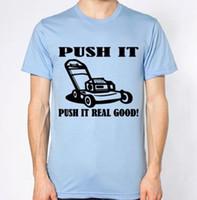 ingrosso buon giardinaggio-Tosaerba New T-Shirt Garden Grass Push It Real Good Funny Humor Citazione Top