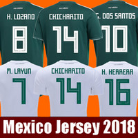 Wholesale Mexico Football Jersey - Thailand MEXICO SOCCER JERSEYS 2018 world cup CHICHARITO LOZANO DOS SANTOS HERRERA LAYUN Mexico green football kit shirt camisetas de futbol