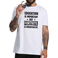 Wholesale hottest game online - Hot Online Game Fortnite t shirt Homme Education Is Important But Funny Letter T-Shirt 100% Cotton Street Style Shirts EU Size