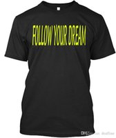 ropa de ensueño al por mayor-Camiseta Nueva marca Follow Your Dream - Camiseta unisex estándar Ropa casual de verano