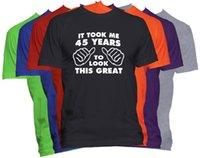 costume feliz aniversário venda por atacado-45Th Birthday T-Shirt Feliz Aniversário Presente Engraçado Tee Tees Camisa Dos Homens Do Projeto Do Homem de Manga Curta Moda Personalizada Grande Tamanho Equipe camisetas