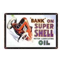 Wholesale super oil paintings online - Bank On Super Shell Motor Oil Vintage Rustic Home Decor Bar Pub Hotel Restaurant Coffee Shop home Decorative Metal Retro Metal Tin Sign