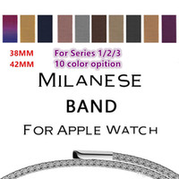 Wholesale Loop Bands - 10 Color Stainless Steel Milanese Loop Band for iWatch Strap 42MM 38MM for Apple Watch Band Series 3 2 1