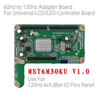 Wholesale Board For Lcd Panel - 60HZ TO 120HZ LED panel adapter board converter plate MST6M30KU V1.0 For big size 120hz LED TV LCD Controller Board