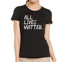 ingrosso dadi bianchi neri-T-shirt da donna All Live Matter - T-Shirt di testo divertente Donna T-shirt di cotone nera bianca Hip Hop Harajuku che dice T-Shirt Top estivo da donna