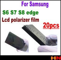 Wholesale Wholesale Polaroid Film - 20Pcs original LCD Polarizer Film For Samsung Galaxy S6 Edge Plus S6Edge + S7 S8 Edge Filter Polarizing Film Polaroid Polarization