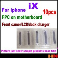Wholesale fpc connectors - 10pcs For iPhone X wholesale FPC connector front camera LCD digitizer dock charger flex cable on motherboard repair