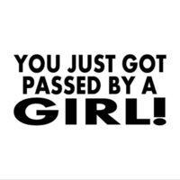 Wholesale girl car body stickers - You Just Got Passed By A Girl! Vinyl Decal Car Window Motorcycle SUVs Bumper Sticker