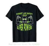 Wholesale top labs online - Forget Lab Safety I Want Superpowers Cool T shirt Gift Men Cotton Short Sleeve O neck Tops Tee Shirts