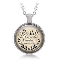 Wholesale Plant Quotes - Hot Sale Bible Verse Necklace 'Be Still and Know That I am God' Pendant Psalm 46:10 Quote Handmade Necklaces Jewelry 162630