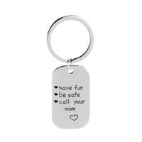 Wholesale metal bag tags - Have Fun Be Safe Call Your Mom Daughter Son Dag Tag Jewlery With Gift Bag Charms Great Graduation Gift Keychain Keyring Keyhook Mother's Day