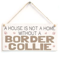Wholesale House Signs Plaques - A House Is Not A Home Without A Border Collie - Lovely Shabby Chic Style PVC Dog Sign Plaque