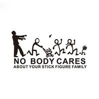 Wholesale door stick - 22*10cm ZOMNIE NO BODY CARES ABOUT YOUR STICK FIGURE FAMILY car sticker CA-0041