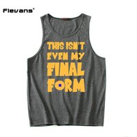 Wholesale printing forms - Flevans 2017 New Men Summer Cotton Tank Tops Vest Sleeveless Shirts Dragon Ball Z This Isn 'T Even My Final Form Print Tank Top