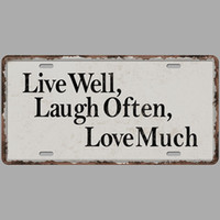 Wholesale live plaque resale online - Live Well Laugh Often Love Much Car Plates Number USA License Plate Garage Plaque Metal Tin Sign Bar Decoration Vintage Home Decor