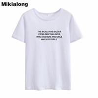 problemas negros al por mayor-Mrs win EL MUNDO TIENE PROBLEMAS MÁS GRANDES Gay Tshirt Women Black White Tee Shirt Summer Tops para Mujeres 2018 Harajuku T-shirt Femme