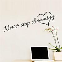 duvar ev dekor için kelimeler toptan satış-İlham Alıntı Sözcükler Never Stop Dreaming Aşk Kalp Ana Yatak Odası Dekorasyon Duvar Sticker Arkadaş Öğrenci Hediyeleri Okul Ofisi Duvar