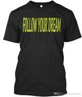 ropa de ensueño al por mayor-T Shirt Nueva marca Follow Your Dream - Camiseta unisex estándar Ropa casual de verano