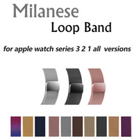 pulseira de relógio milanês venda por atacado-Faixa de loop milanês para apple watch 42mm 38mm 40mm 44mm pulseira de aço inoxidável Pulseira de metal pulseira para a série iwatch 4 3 2 1