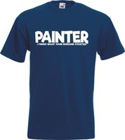tops trading Canada - Funny Painter Finish T-Shirt Husband DIY Funny Gift Present Adult NEW Trade New T Shirts Tops Tee Unisex Tops