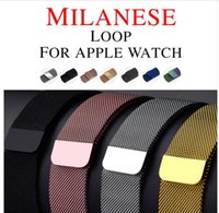 Wholesale Milanese Loop for Apple watch Band mm mm Link Bracelet Strap Magnetic adjustable buckle with adapter for iwatch Series