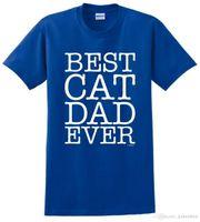 ingrosso migliori camicie maschili-2018 Casual T-shirt divertenti Magliette Best Cat Dad Ever Maglietta di qualità da uomo
