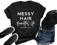 ropa hermosa negro al por mayor-MESSY HAIR HERMOSA VIDA Hipster Popular Camiseta Unisex Black Clothing Tee Summer Slogan Letter Harajuku Quality Cotton Outfits