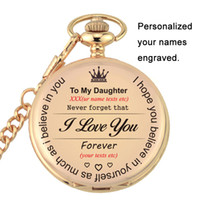 Wholesale laser acrylic engraving resale online - To My Daughter I Love You Gifts Keepsake From Father Mon Birthday Gift Personalized Your Names Texts Laser Engraved Pocket Watch